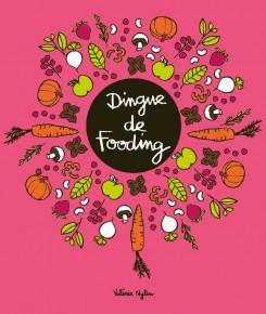 Dingue de fooding